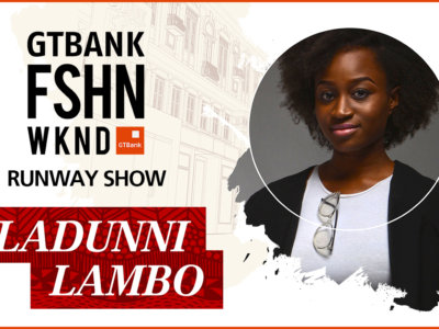 GTBank Fashion Weekend Runway Shows 2017 – Ladunni Lambo's Collection