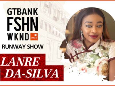 GTBank Fashion Weekend Runway Shows 2017 – Lanre Da Silva's Collection