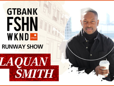 GTBank Fashion Weekend Runway Shows 2017 – LaQuan Smith's Collection