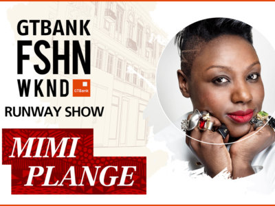 GTBank Fashion Weekend Runway Shows 2017 – Mimi Plange's Collection
