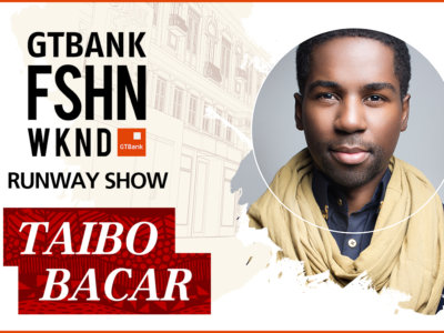 GTBank Fashion Weekend Runway Shows 2017 – Taibo Bacar's Collection