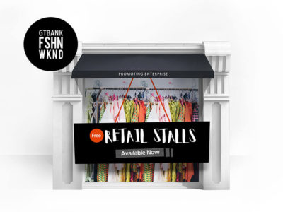 Register for a Free Retail Stall at the 2018 GTBank Fashion Weekend